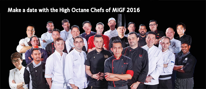 Make a date with the High Octane Chefs of MIGF 2016